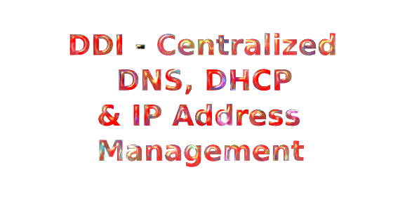 DNS DHCP and IP ADDRESS MANAGEMENT