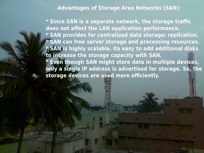 advantages of storage area network (SAN)